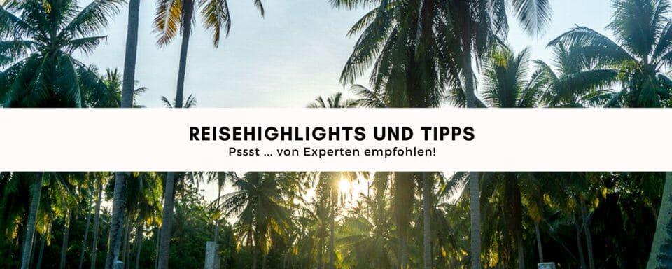 Reisehighlights und Tipps von Reisebloggern